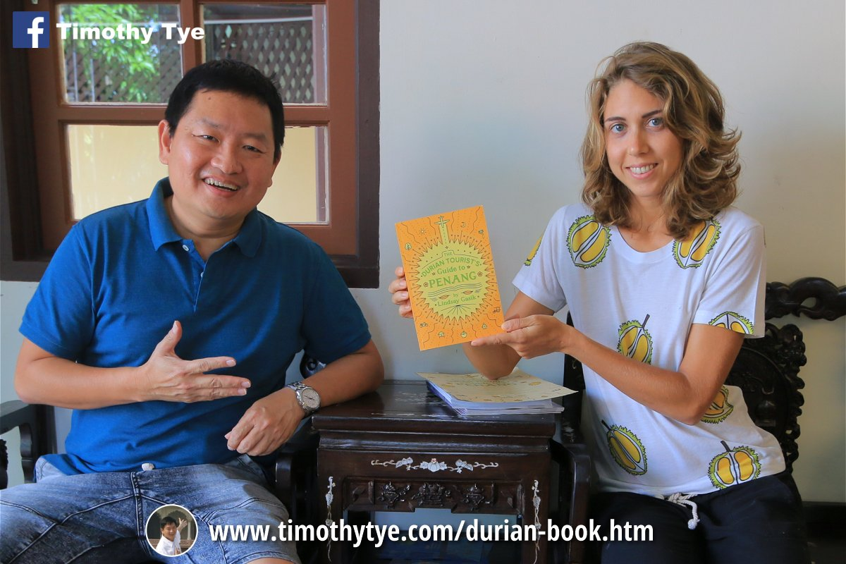 Timothy Tye and Lindsay Gasik: The Durian Tourist's Guide to Penang