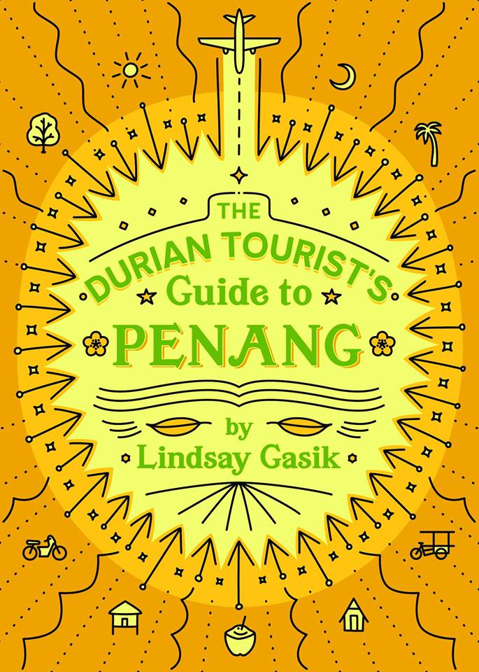 The Durian Tourist's Guide to Penang