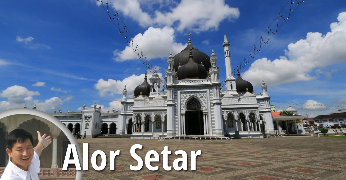 Alor Setar Travel Tips