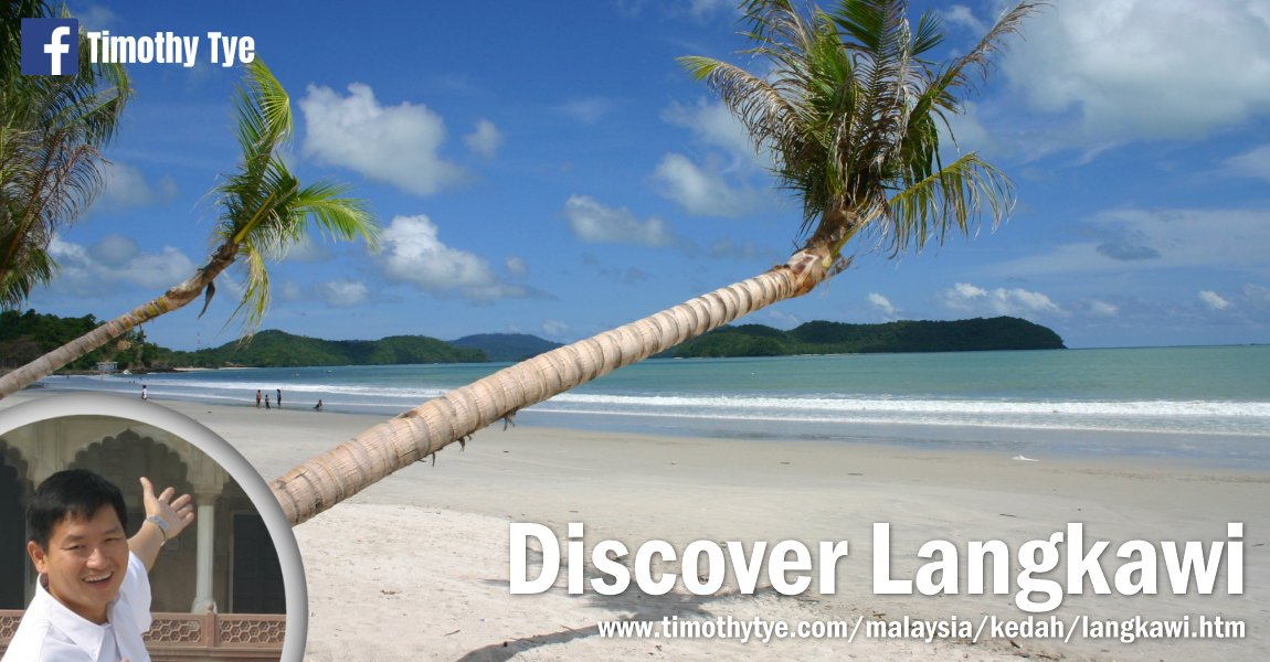Discover Langkawi with Timothy Tye