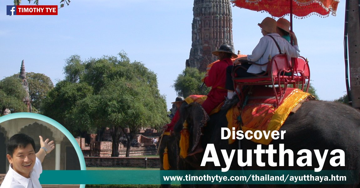 Discover Ayutthaya, Thailand, with Timothy Tye