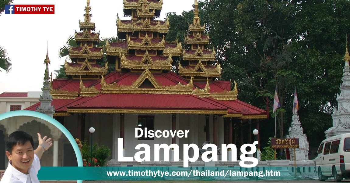 Discover Lampang, Thailand, with Timothy Tye