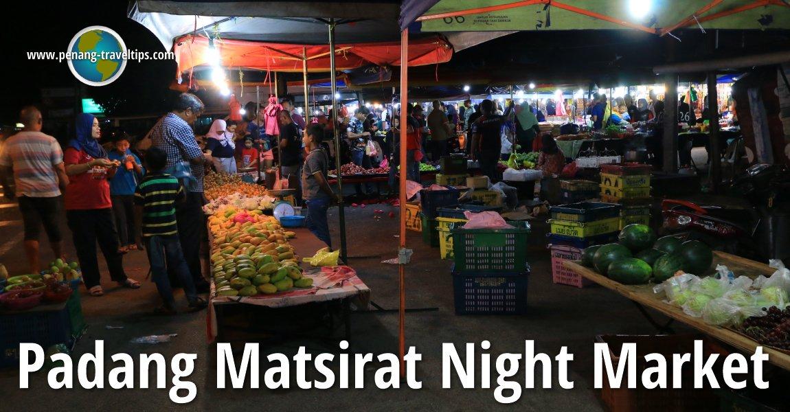 Padang Matsirat Night Market